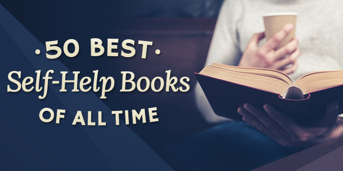 The 50 Best Self-Help Books of All-Time | Best Counseling Schools